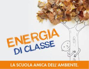 Energia di classe: la scuola amica dell'ambiente!